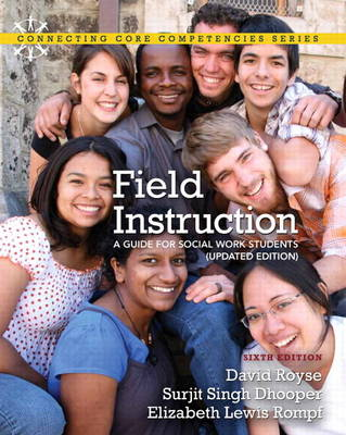 Field Instruction: A Guide for Social Work Students, Updated Edition Plus MySocialWorkLab with eText -- Access Card Package