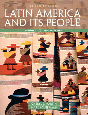 Latin America and Its People, Volume 2 (Paperback)