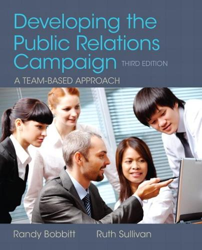 Developing the Public Relations Campaign (Paperback)