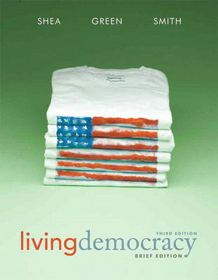 Living Democracy, with MyPoliSciLab with Etext -- Access Card Package
