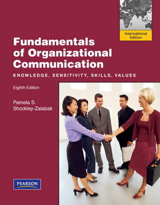 Fundamentals of Organizational Communication (Paperback)