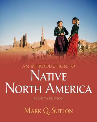 Introduction to Native North America (Paperback)
