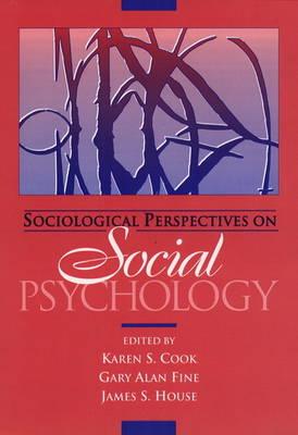 Sociological Perspectives on Social Psychology (Hardback)
