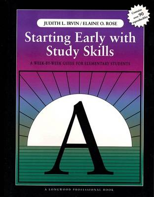 Starting Early with Study Skills: A Week By Week Guide for Elementary Students (Paperback)