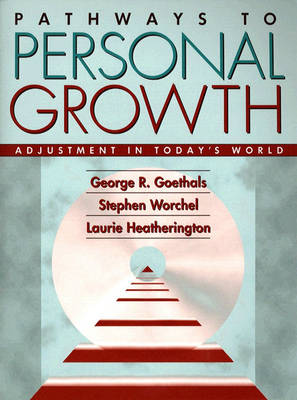 Pathways to Personal Growth: Adjustment in Today's World (Hardback)