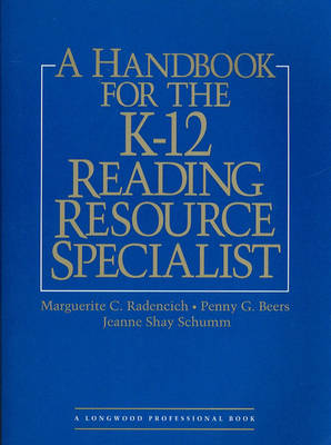 A Handbook for the K-12 Reading Resource Specialists (Hardback)