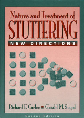 The Nature Treatment of Stuttering: New Directions (Hardback)