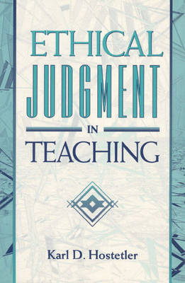 Ethical Judgment in Teaching (Paperback)