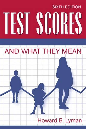 Test Scores and What They Mean (Paperback)