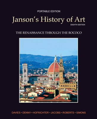 Janson's History of Art Book 3: The Renaissance Through the Rococo Plus MyArtsLab with Etext -- Access Card Package