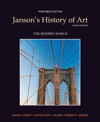 Janson's History of Art Book 4: The Modern World Plus MyArtsLab with Etext -- Access Card Package