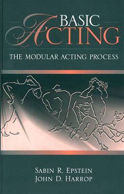 Basic Acting: The Modular Process (Paperback)