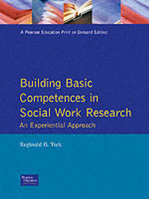 Building Basic Competencies in Social Work Research: An Experiential Approach (Paperback)