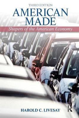 American Made: Shaping the American Economy (Paperback)