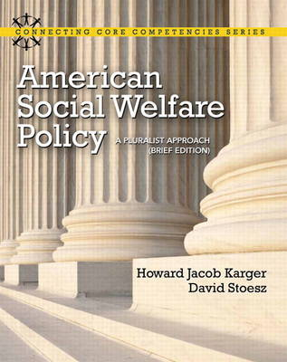 American Social Welfare Policy: A Pluralist Approach, Brief Edition Plus MySearchLab with eText -- Access Card Package