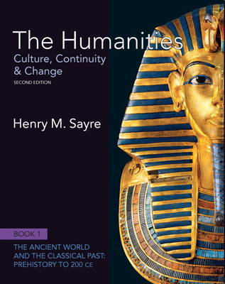 The Humanities: Culture, Continuity and Change, Book 1: Prehistory to 200 CE Plus New MyArtsLab with Etext  -- Access Card Package