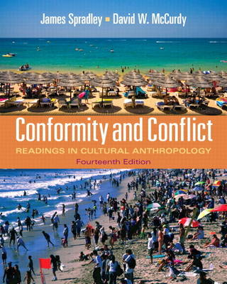 Conformity and Conflict: Readings in Cultural Anthropology (Paperback)