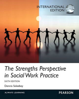 The Strengths Perspective in Social Work Practice: International Edition (Paperback)
