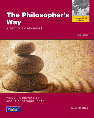 The Philosopher's Way: Thinking Critically About Profound Ideas (Paperback)