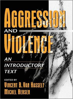 Aggression and Violence: An Introductory Text (Hardback)