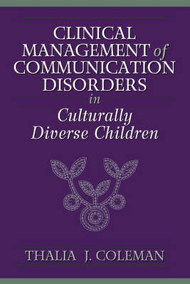 Clinical Management of Communication Disorders in Culturally Diverse Children (Hardback)