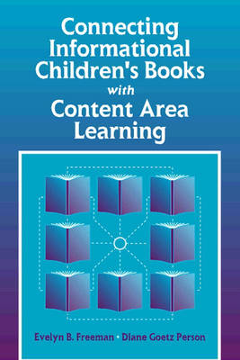 Connecting Informational Children's Books with Content Area Learning (Paperback)