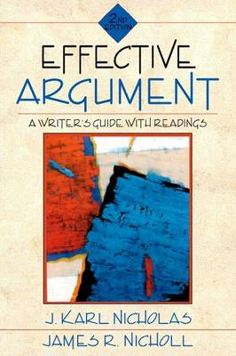 Effective Argument: A Writer's Guide with Readings (Paperback)