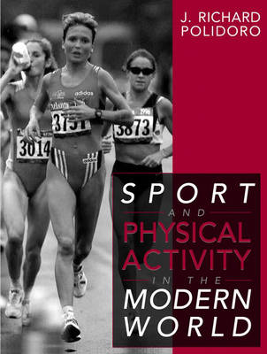 Sport and Physical Activity in the Modern World (Paperback)