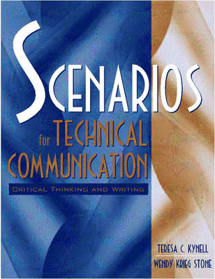 Scenarios for Technical Communication: Critical Thinking and Writing (Paperback)
