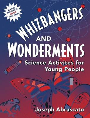 Whizbangers and Wonderments: Science Activities for Children (Paperback)