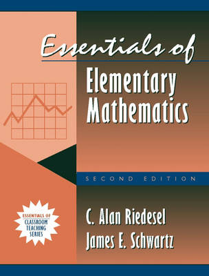 Essentials of Elementary Mathematics: (Part of the Essentials of Classroom Teaching Series) (Paperback)