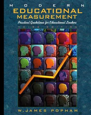 Modern Educational Measurement: Practical Guidelines for Educational Leaders (Hardback)
