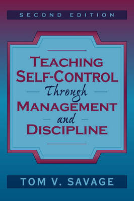 Teaching Self-Control Through Management and Discipline (Paperback)