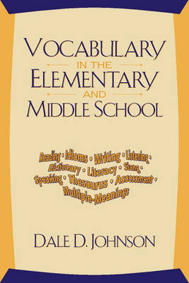 Vocabulary in the Elementary and Middle School (Paperback)