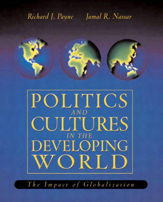 Politics and Culture in the Developing World: The Impact of Globalization (Paperback)