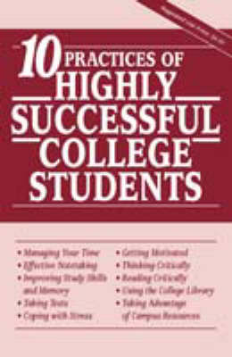 10 Practices of Highly Successful College Students (Paperback)