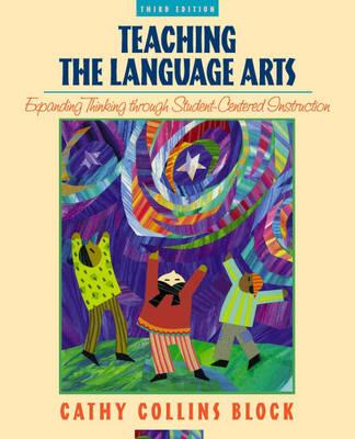 Teaching Language Arts: Expanding Thinking through Student-Centered Instruction (Paperback)