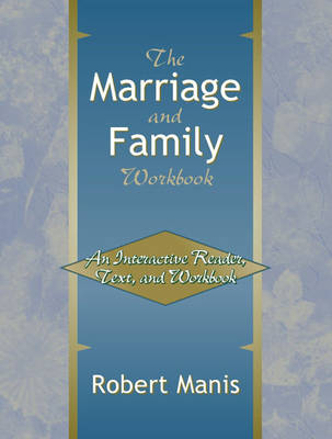 The Marriage and Family Workbook: An Interactive Reader, Text, and Workbook (Paperback)