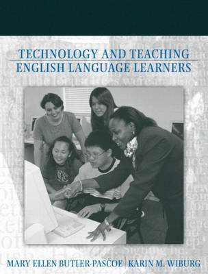 Technology and Teaching English Language Learners (Paperback)