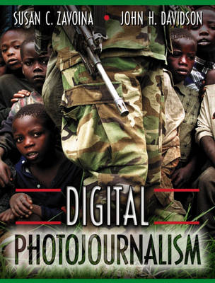 Digital Photojournalism (Paperback)