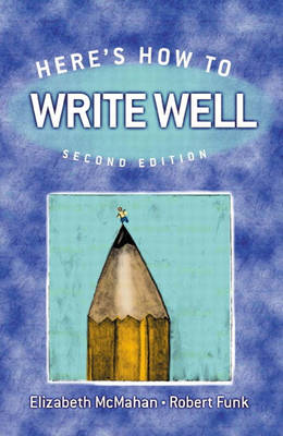 Here's How to Write Well (Paperback)