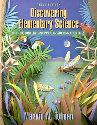 Discovering Elementary Science: Method, Content, and Problem-Solving Activities (Hardback)