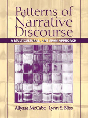Patterns of Narrative Discourse: A Multicultural Lifespan Approach (Paperback)