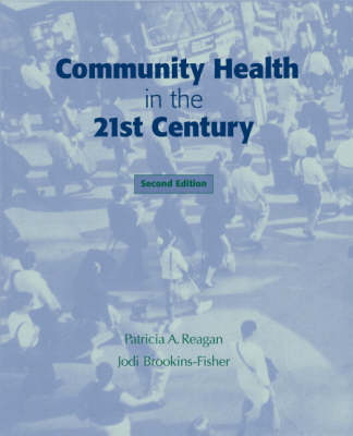 Community Health in the 21st Century (Paperback)