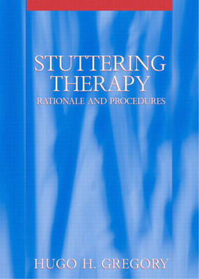 Stuttering Therapy: Rationale and Procedures (Hardback)