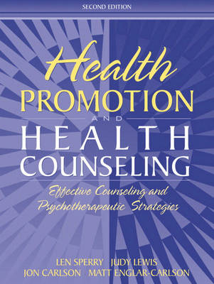 Health Promotion and Health Counseling: Effective Counseling and Psychotherapeutic Strategies (Paperback)