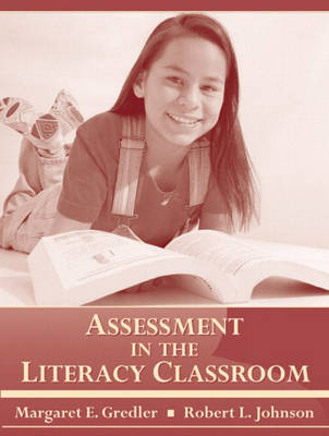 Assessment in the Literacy Classroom (Paperback)