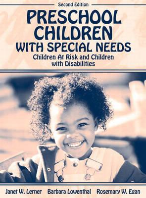 Preschool Children with Special Needs: Children At Risk, Children with Disabilities (Hardback)