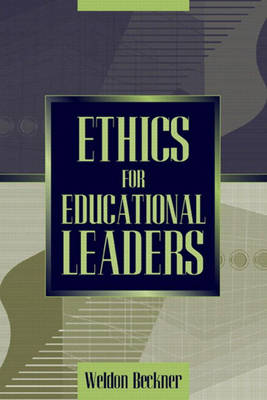 Ethics for Educational Leaders (Paperback)