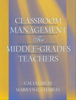 Classroom Management for Middle-Grades Teachers (Paperback)